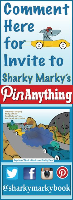 """Pin anything! Comment here for an invite to Sharky Marky's Pin Anything.Click Picture to go directly to """"Sharky Marky's Pin Anything Board"""" #sharkymarky #sharkymarkybook #sharkymarkyandthebigrace #sharkymarkyandthescavengerhunt"""