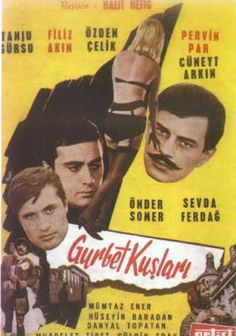 Gurbet Kuşları - Halit Refiğ (1964)  Senaryo : Orhan Kemal, Halit Refiğ   Antalya Altın Portakal Film Festivalinde En İyi Yönetmen Ödülü