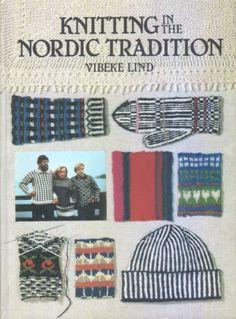 Фотографии в альбоме «Knitting in the nordic tradition. Vibeke Lind.», автор lelushik на Яндекс. Фотках  [more]
