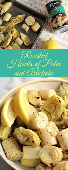 Roasted Hearts of Palm and Artichoke combines hearts of palm and artichoke with olive oil, garlic, lemon juice, salt and pepper. An easy vegan side dish. Vegan Side Dishes, Side Dish Recipes, Veggie Recipes, Food Dishes, Vegetarian Recipes, Easy Recipes, Gourmet Recipes, Vegan Vegetarian, Healthy Recipes