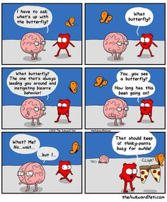 Thinky pants! Heart vs Brain.