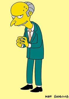 Charles Montgomery Plantagenet Schicklgruber Burns, The Simpsons The Simpsons Movie, Simpsons Characters, Simpsons Art, Fictional Characters, Charles Montgomery, Montgomery Burns, Homer Jay Simpson, Sr Burns, The Simpsons