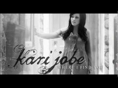 Run To You (I Need You) - Kari Jobe - Where I Find You