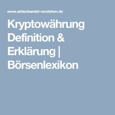 Kryptowährung Definition & Erklärung | Börsenlexikon