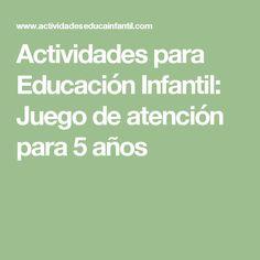 Actividades para Educación Infantil: Juego de atención para 5 años