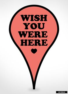 "Google Map marker ""Wish You Were Here"" print"