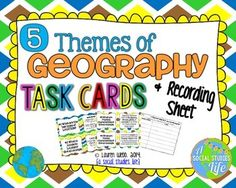 Five Themes of Geography Task Cards and Recording Sheet for Student Responses This set of 9 task cards covers the five themes of geography and theme-specific questions. These cards are great for stations, centers, as an independent study tool, SCOOT and other cooperative learning activities. Map clip art by Kerri Webb © Lauren Webb 2014 {a social studies life}