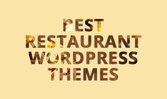 20 Delicious Restaurant WordPress Themes For Gourmets and Chefs