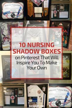 10 Nursing Shadow Boxes on Pinterest That Will Inspire You To Make Your Own