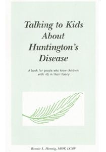 Talking to Kids About Huntington's Disease by Bonnie Hennig