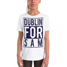 DUBLIN FOR SAM BOY/GIRLS Short Sleeve T-Shirt – The Best Value Store Heading Fonts, Font Styles, Short Girls, Dublin, Football, Store, Tees, Sleeve, Cotton