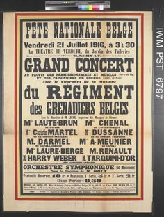 WW1, 21 July 1916. Fête Nationale Belge - Grand Concert. National Day Belgium, Independence Day celebrates the separation of Belgium from the Netherlands in 1831 and the formal establishment of the Kingdom.