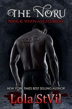 Noru 4: When Angels Break (The Noru Series, Book 4) by Lola StVil
