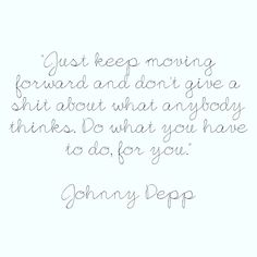 Quote by Johnny Depp Quote requested by: out-of-my-mind-16