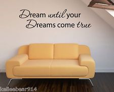 Dream Until Your Dreams Come True Insprational Quote Vinyl Wall Decal Sticker | eBay