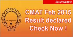 CMAT 2015 result declared today. CMAT 2015 result 57700 qualifies; view & download your score card