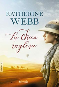 Buy La chica inglesa by Katherine Webb, Mado Martínez and Read this Book on Kobo's Free Apps. Discover Kobo's Vast Collection of Ebooks and Audiobooks Today - Over 4 Million Titles! Katherine Webb, World Movies, I Love Reading, Great Books, Book Worms, Books To Read, Audiobooks, This Book, Ebooks