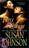 Force of Nature. Susan Johnson. Rough, explicit scene during kidnapping***