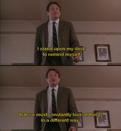Dead Poets Society. Charlie was heavily influenced by his high school English teacher.