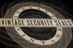 VINTAGE SECURITY SEALS by INSTANT VINTAGE on Creative Market