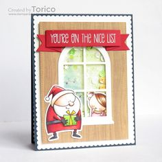 You're On The Nice List by Torico - Cards and Paper Crafts at Splitcoaststampers