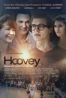 Hoovey (2015)  (Inspired by a True Story) Believing makes it possible. Faith makes it real.
