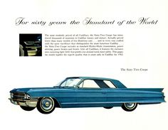 1962 Cadillac Coupe deVille Then my father got himself one of these The one he had was gold
