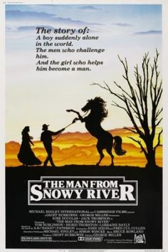 The Man from Snowy River (1982) - Australian cowboys! And so much less dusty and more green than American westerns...