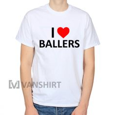 Ballers T-Shirts, Custome Shirts, Shirt Customizer,How To Shrink A Shirt, Jiffy Shirts, Yeezus Shirt Pacsun, T Shirt Design, Shirts, Design Your Own T Shirt