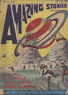 1926. First magazine dedicated to Science Fiction. Published by Hugo Gernsback.