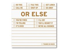 Or Else Sticky – Funny, Threatening Sticky Note Pad by Knock Knock #KnockKnockStuff