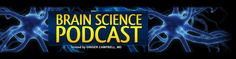 Brain Science Podcast - Meditation and the Brain with Daniel Siegel, MD