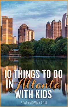Planning a family trip to Atlanta? Get great tips and ideas for things to do with the kids with Scary Mommy's travel guide!  summer | spring break | vacation | parenting advice  10 Things To Do In Atlanta Georgia With Kids via Scary Mommy