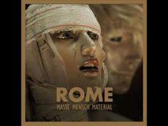 Rome - Der Erscheinungen Flucht - YouTube