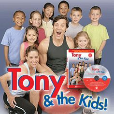 Tony & the Kids! Work out DVD for Brandon....when I can't leave the house!