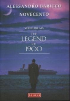 Novecento: een monoloog - Alessandro Baricco