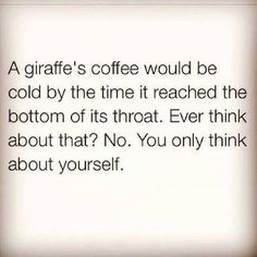 giraffe coffee meme | Posted: October 4th, 2014 by Militant Libertarian #CoffeeMemes