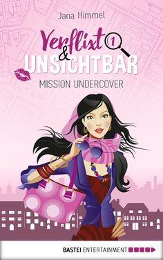 """Jana Himmel: Verflixt und unsichtbar (@BasteiLuebbe) """"ChickLit-Krimi meets Fantasy: eine völlig neue Kombination!"""" #fantasy #genrecrossover #lesen #ebook"""
