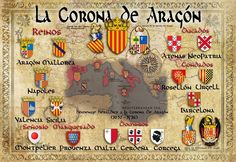 The size of the Crown of Aragon. Spain History, Art History, Coat Of Arms, Ancient History, Medieval, Maps, Visigothic, Alicante, Genealogy