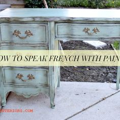 How to Paint Furniture in a French Style, the Easy Way