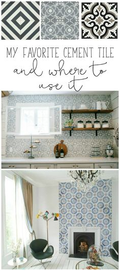 My favorite cement tile and where to use it in your home. Find inspiration for cement tile in bathrooms, kitchens and fireplaces plus tons of cement tile stores and pics