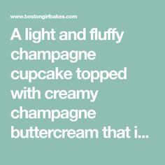 A light and fluffy champagne cupcake topped with creamy champagne buttercream that is perfect to ring in the New Year's with!