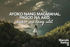 Hurt Quotes, Jokes Quotes, Memes, Tagalog Quotes, Quotations, Hugot Lines Tagalog Love, Qoutes About Love, Filipino, Funny Humor