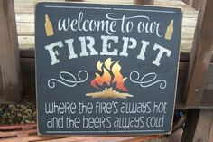 Welcome To Our Firept Where the Fire's by PaintedWordsByRemi