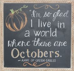 October chalkboard; fall; Anne of Green Gables quote