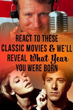 Quiz React To These Classic Movies We Ll Reveal What Year You