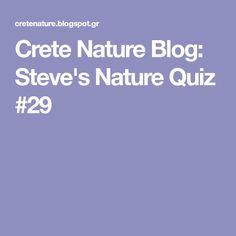 Crete Nature Blog: Steve's Nature Quiz #29