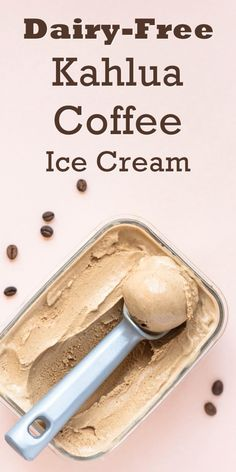 Dairy-Free Kahlua Coffee Ice Cream Recipe - a grown-up vegan & gluten-free frozen dessert that can be sweetened to taste! Dairy-Free Kahlua Coffee Ice Cream Recipe - a grown-up vegan & gluten-free frozen dessert that can be sweetened to taste! Healthy Ice Cream, Vegan Ice Cream, Coconut Ice Cream, Vegan Cream Cheese, Lait Vegan, Mantecaditos, Dairy Free Ice Cream, Coffee Ice Cream, Frozen Desserts