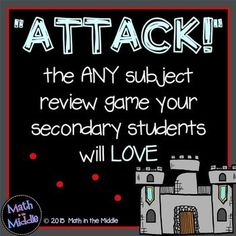 "Play ""Attack"" with your students!  It's a review game that can be used in any subject that your middle school students will be begging to play!  FREE instructions"