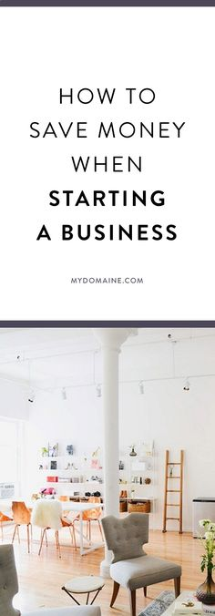 Tips for saving money when starting a business